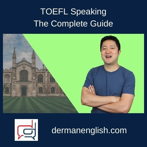 TOEFL Speaking - The Complete Guide
