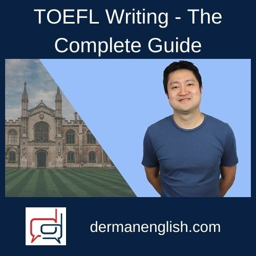 TOEFL Writing - The Complete Guide